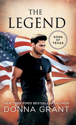 THE LEGEND (SONS OF TEXAS, BOOK #3) BY DONNA GRANT: BOOK REVIEW