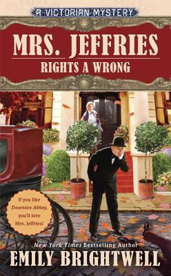 MRS. JEFFRIES RIGHTS A WRONG (MRS. JEFFRIES, BOOK #35) BY EMILY BRIGHTWELL: BOOK REVIEW