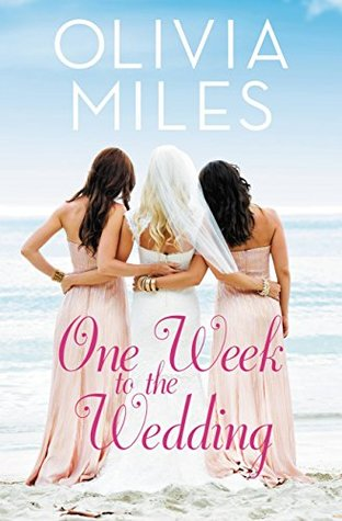 ONE WEEK TO THE WEDDING (MISTY POINT, BOOK #1) BY OLIVIA MILES: BOOK REVIEW