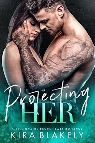 PROTECTING HER BY KIRA BLAKELY: BOOK REVIEW