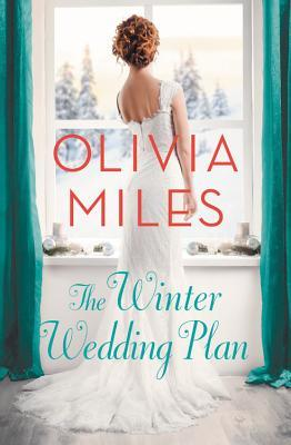 THE WINTER WEDDING PLAN (MISTY POINT, #2) BY OLIVIA MILES: BOOK REVIEW
