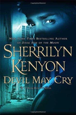DEVIL MAY CRY (DARK-HUNTER, BOOK #11; DARK-HUNTERVERSE, BOOK #12) BY SHERRILYN KENYON: BOOK REVIEW