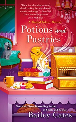 POTIONS AND PASTRIES (MAGICAL BAKERY SERIES, BOOK #7) BY BAILEY CATES: BOOK REVIEW