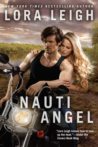 NAUTI ANGEL (NAUTI, BOOK #9; NAUTI GIRLS, BOOK #5) BY LORA LEIGH: BOOK REVIEW