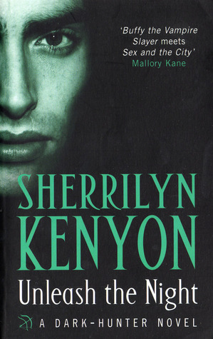 UNLEASH THE NIGHT (DARK-HUNTER, BOOK #8; WERE-HUNTER, BOOK #2) BY SHERRILYN KENYON: BOOK REVIEW