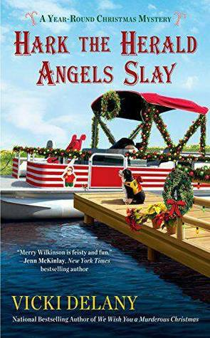 HARK THE HERALD ANGELS SLAY (A YEAR-ROUND CHRISTMAS MYSTERY #3) BY VICKI DELANY: BOOK REVIEW