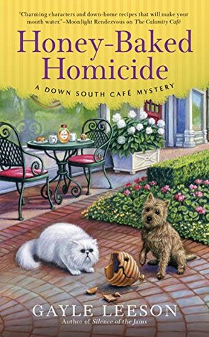 HONEY-BAKED HOMICIDE (DOWN SOUTH CAFE MYSTERY, BOOK #3) BY GAYLE LEESON: BOOK REVIEW