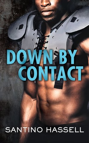 DOWN BY CONTACT (THE BARONS, BOOK #2) BY SANTINO HASSELL: BOOK REVIEW