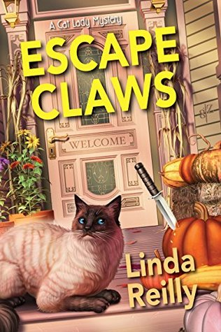 ESCAPE CLAWS (CAT LADY MYSTERIES #1) BY LINDA REILLY: BOOK REVIEW