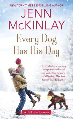 EVERY DOG HAS HIS DAY (BLUFF POINT, BOOK #3) BY JENN MCKINLAY: BOOK REVIEW
