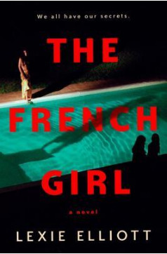 THE FRENCH GIRL BY LEXIE ELLIOTT: BOOK REVIEW