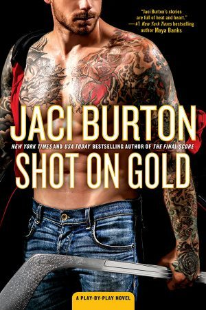 SHOT ON GOLD (PLAY-BY-PLAY, BOOK #14) BY JACI BURTON: BOOK REVIEW