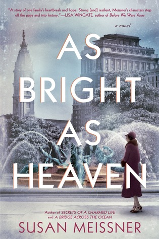 AS BRIGHT AS HEAVEN BY SUSAN MEISSNER: BOOK REVIEW