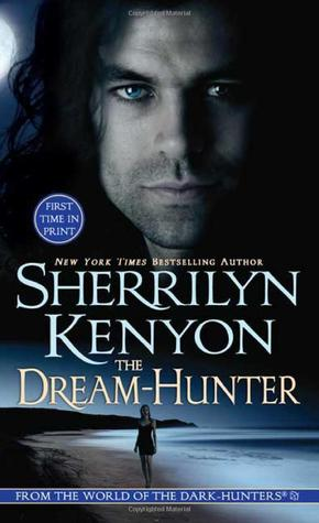 THE DREAM HUNTER (DARK-HUNTER, BOOK #10; DREAM-HUNTER, BOOK #1) BY SHERRILYN KENYON: BOOK REVIEW