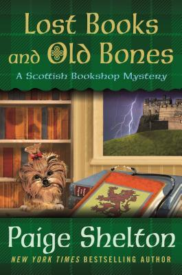 LOST BOOKS AND OLD BONES (SCOTTISH BOOKSHOP MYSTERY #3) BY PAIGE SHELTON: BOO REVIEW