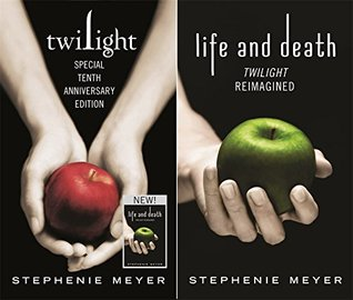 TWILIGHT / LIFE AND DEATH (TWILIGHT #1, 1.75) BY STEPHENIE MEYER: BOOK REVIEW