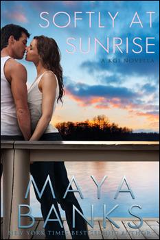 SOFTLY AT SUNRISE (KGI, BOOK #5) BY MAYA BANKS: BOOK REVIEW
