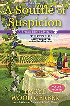 A SOUFFLÉ OF SUSPICION (A FRENCH BISTRO MYSTERY, #2) BY DARYL WOOD GERBER: BOOK REVIEW