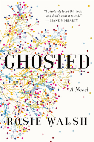 GHOSTED BY ROSIE WALSH: BOOK REVIEW