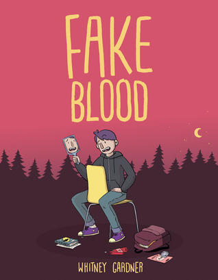 FAKE BLOOD BY WHITNEY GARDNER: BOOK REVIEW