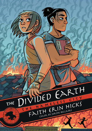 THE DIVIDED EARTH (THE NAMELESS CITY, VOL #3) BY FAITH ERIN HICKS: BOOK REVIEW