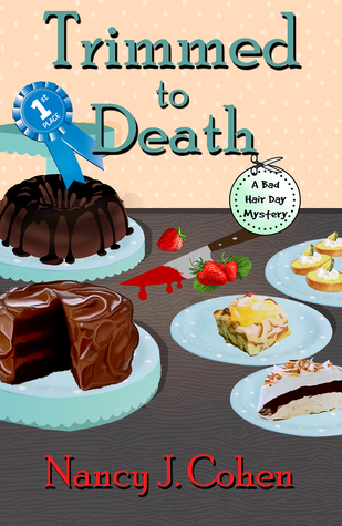 TRIMMED TO DEATH (BAD HAIR DAY MYSTERY, BOOK #15) BY NANCY J. COHEN: BOOK REVIEW