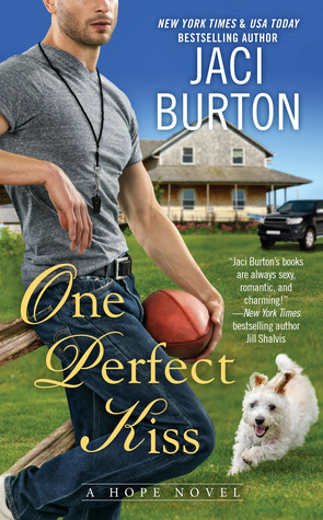 ONE PERFECT KISS (HOPE, BOOK #8) BY JACI BURTON: BOOK REVIEW