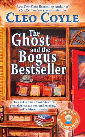 THE GHOST AND THE BOGUS BESTSELLER (HAUNTED BOOKSHOP MYSTERY #6) BY CLEO COYLE: BOOK REVIEW