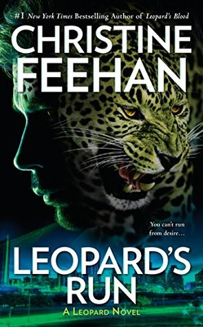 LEOPARD'S RUN (LEOPARD PEOPLE #10) BY CHRISTINE FEEHAN: BOOK REVIEW