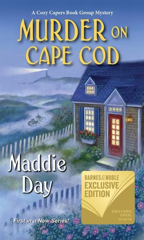 MURDER ON CAPE COD (COZY CAPERS BOOK CLUB MYSTERY #1) BY MADDIE DAY: BOOK REVIEW