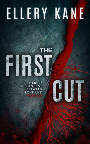 THE FIRST CUT (DOCTORS OF DARKNESS, BOOK #3) BY ELLERY KANE: BOOK REVIEW