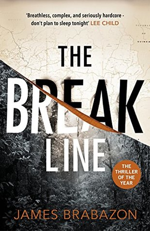 THE BREAK LINE (MAX MCLEAN, BOOK #1) BY JAMES BRABAZON: BOOK REVIEW