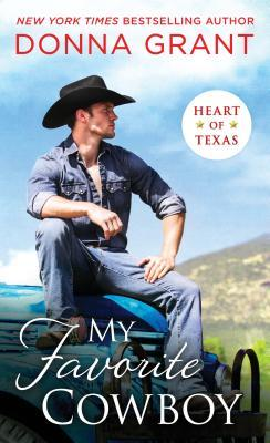 MY FAVORITE COWBOY (HEART OF TEXAS, BOOK #3) BY DONNA GRANT: BOOK REVIEW