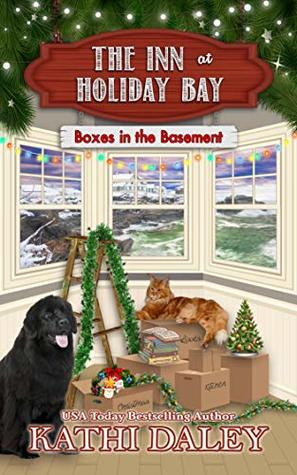 BOXES IN THE BASEMENT (THE INN AT HOLIDAY BAY #1) BY KATHI DALEY: BOOK REVIEW