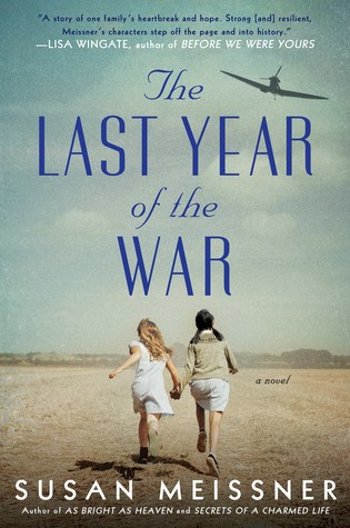 THE LAST YEAR OF THE WAR BY SUSAN MEISSNER: BOOK REVIEW