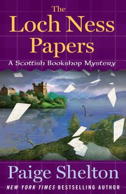 THE LOCH NESS PAPERS (SCOTTISH BOOKSHOP MYSTERY, BOOK #4) BY PAIGE SHELTON: BOOK REVIEW