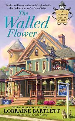 THE WALLED FLOWER (VICTORIA SQUARE, BOOK #2) BY LORRAINE BARTLETT: BOOK REVIEW