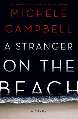 A STRANGER ON THE BEACH BY MICHELE CAMPBELL: BOOK REVIEW