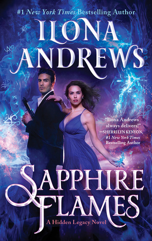 SAPPHIRE FLAMES (HIDDEN LEGACY, BOOK #4) BY ILONA ANDREWS: BOOK REVIEW
