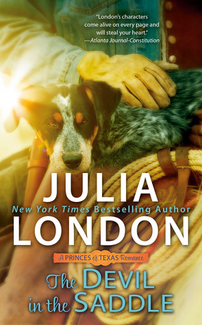 THE DEVIL IN THE SADDLE (PRINCES OF TEXAS, BOOK #2) BY JULIA LONDON: BOOK REVIEW