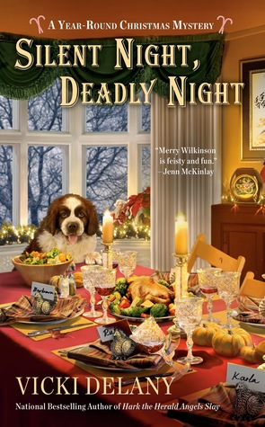 SILENT NIGHT, DEADLY NIGHT (YEAR ROUND CHRISTMAS MYSTERY, #4) BY VICKI DELANY