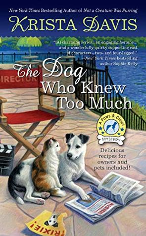 THE DOG WHO KNEW TOO MUCH (PAWS AND CLAWS MYSTERY #6) BY KRISTA DAVIS: BOOK REVIEW