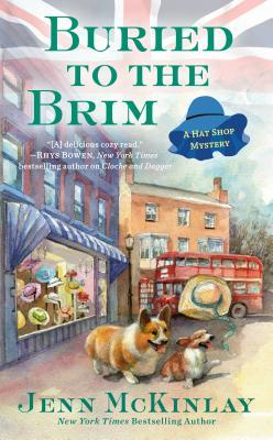 BURIED TO THE BRIM (HAT SHOP MYSTERY #6) BY JENN MCKINLAY: BOOK REVIEW