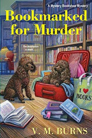 BOOKMARKED FOR MURDER (MYSTERY BOOKSHOP #5) BY V.M. BURNS: BOOK REVIEW