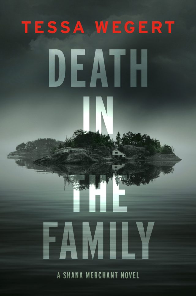 DEATH IN THE FAMILY (SHANA MERCHANT #1) BY TESSA WEGERT: BOOK REVIEW