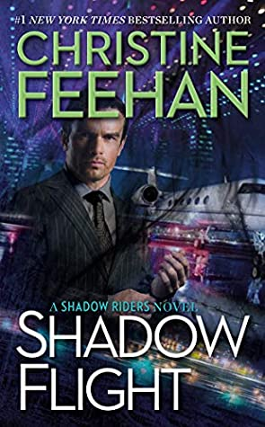 SHADOW FLIGHT (SHADOW RIDERS, BOOK #5) BY CHRISTINE FEEHAN: BOOK REVIEW