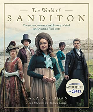THE WORLD OF SANDITON: THE OFFICIAL COMPANION BY ANDREW DAVIES, SARA SHERIDAN: BOOK REVIEW
