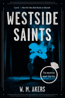 WESTSIDE SAINTS (WESTSIDE, BOOK #2) BY W.M. AKERS: BOOK REVIEW