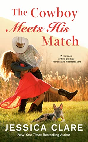 THE COWBOY MEETS HIS MATCH (THE WYOMING COWBOY, BOOK #4) BY JESSICA CLARE: BOOK REVIEW