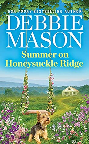 SUMMER ON HONEYSUCKLE RIDGE (HIGHLAND FALLS, #1) BY DEBBIE MASON: BOOK REVIEW